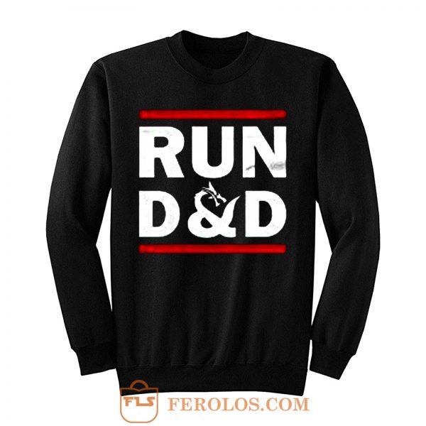 Run D And D Funny Board Game Sweatshirt