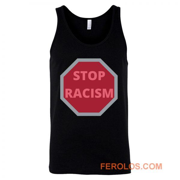 STOP RACISM Awareness Tank Top
