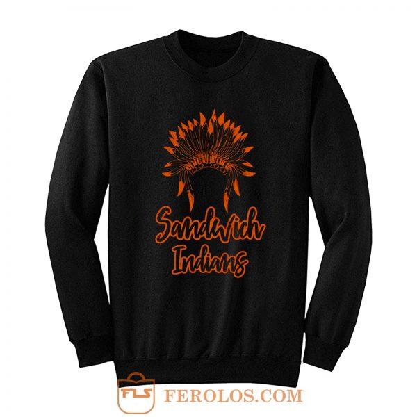Sandwich Indians Head Sweatshirt