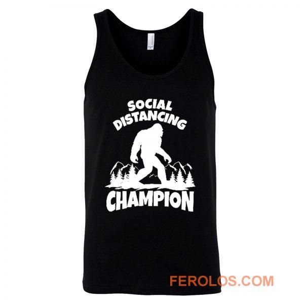 Sasquatch Social Distancing World Champion Bigfoot Tank Top
