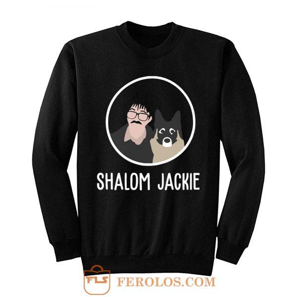 Shalom Jackie Doggie Lover Sweatshirt