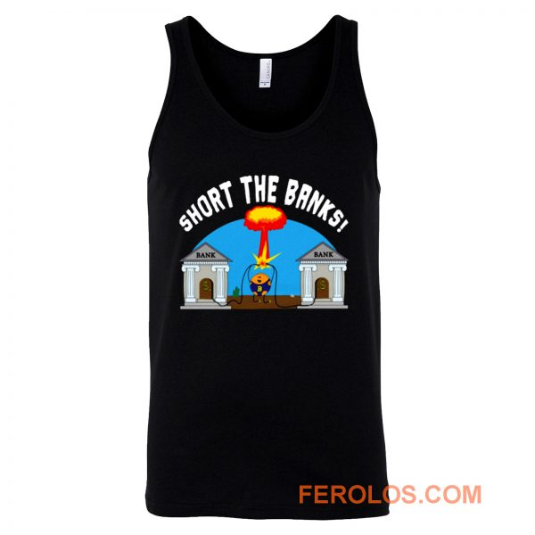 Short the Banks Bitcoin Philosophy Funny Tank Top