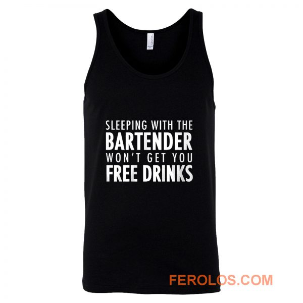 Sleeping With The Bartender Tank Top