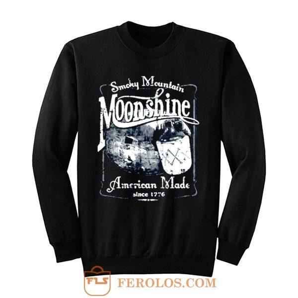 Smoky Mountain Moonshine American Made Since 1776 Whiskey Drinki Sweatshirt