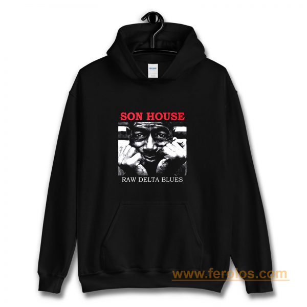Son House Raw Delta Blues Hoodie