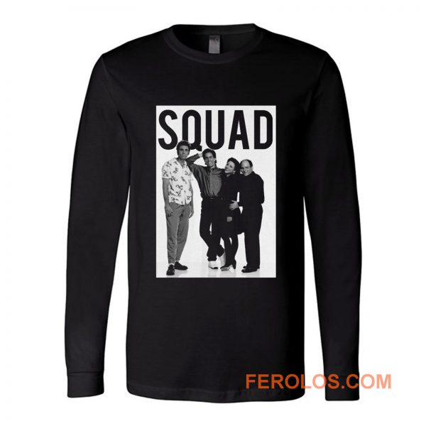 Squad Family Ever Long Sleeve