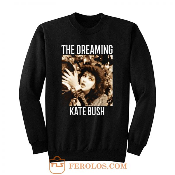 The Dreaming Kate Bush Sweatshirt
