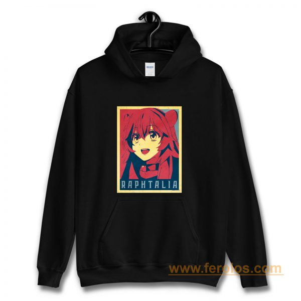 The Rising of the Shield Hero Raphtalia Political Hoodie