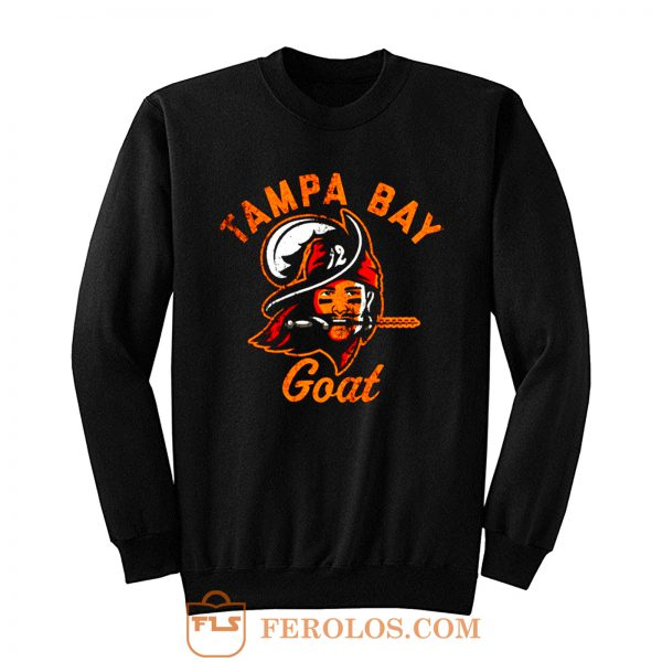 The Tampa Bay Goat Tampa Bay Buccaneers Tom Brady Sweatshirt
