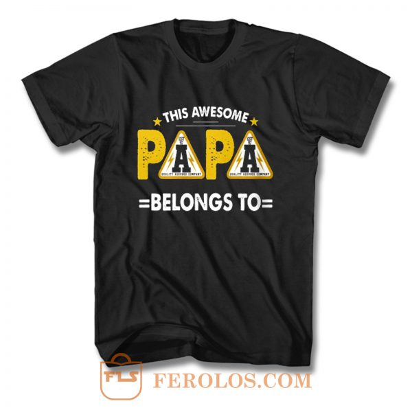 This Papa Belongs Funny Father Quotes T Shirt