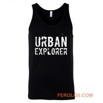 Urban Explorer Urbex Explore Tank Top