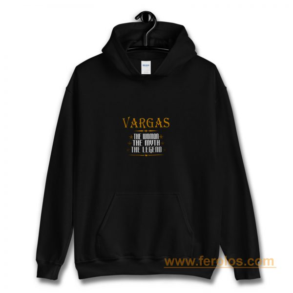VARGAS The Woman The Myth The Legend Thing Shirts Ladies Hoodie