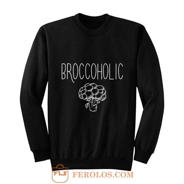 Vegan Broccoholic Sweatshirt