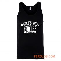 Worlds Best Farter I Mean Father Tank Top
