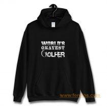 Worlds Okayest Golfer Hoodie