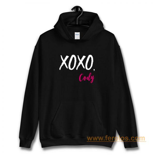 XOXO Cody Funny Quotes Hoodie