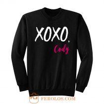 XOXO Cody Funny Quotes Sweatshirt