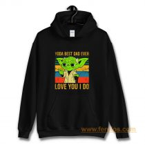 Yoda Best Dad Love You I Do Father Baby Yoda Funny Quotes Star Wars Hoodie