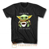 Yoda Best Dad Love You We Do T Shirt