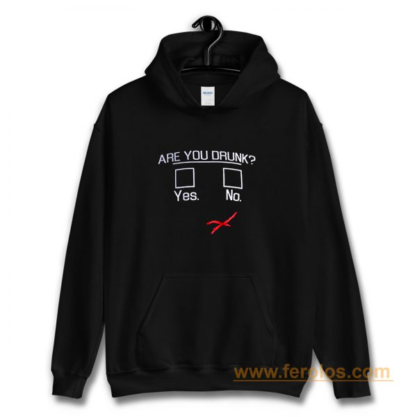 You Drunk Funny Question Beer Drinking Hoodie