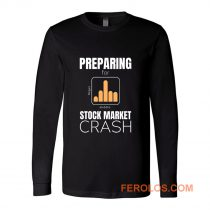 marketcrash Trump Preparing for Stock Market Crash Long Sleeve