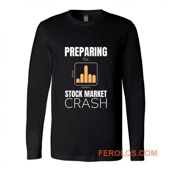 marketcrash Trump Preparing for Stock Market Crash Long Sleeve
