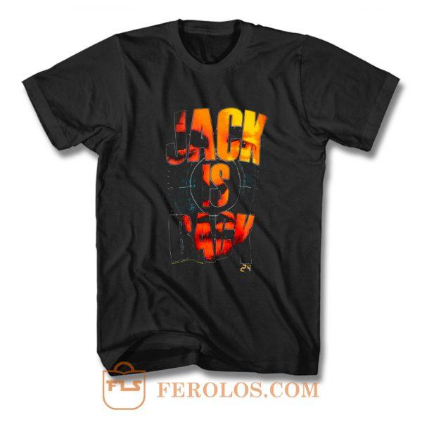 24 Jack Is Back T Shirt