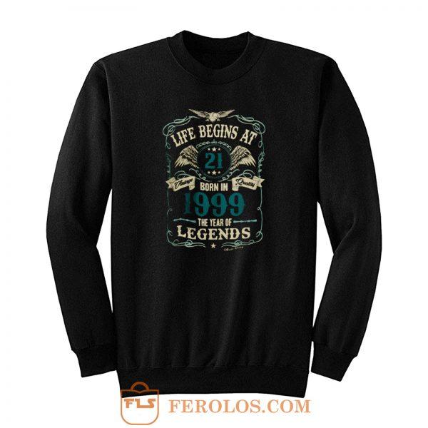 Born In 1999 Year Of Legends Sweatshirt