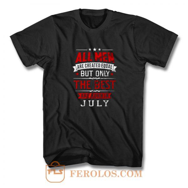 Born In July Birthday T Shirt