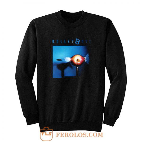 Bullet Boys Hard Rock Band Sweatshirt
