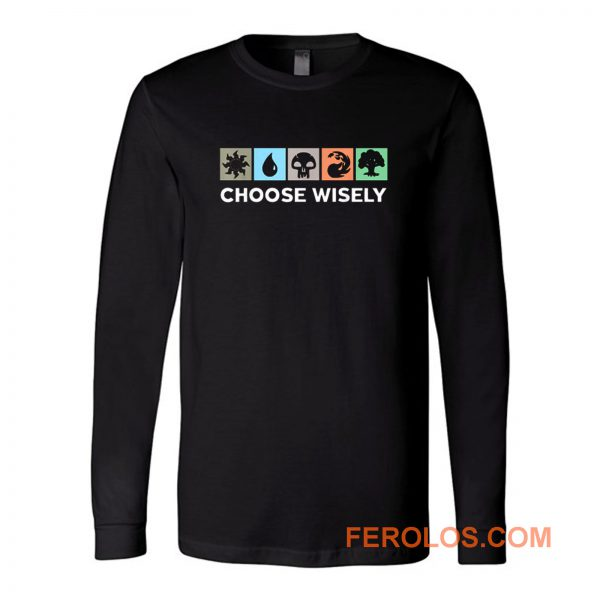 Choose Wisely Vintage Long Sleeve