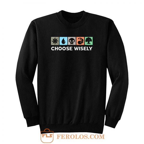Choose Wisely Vintage Sweatshirt