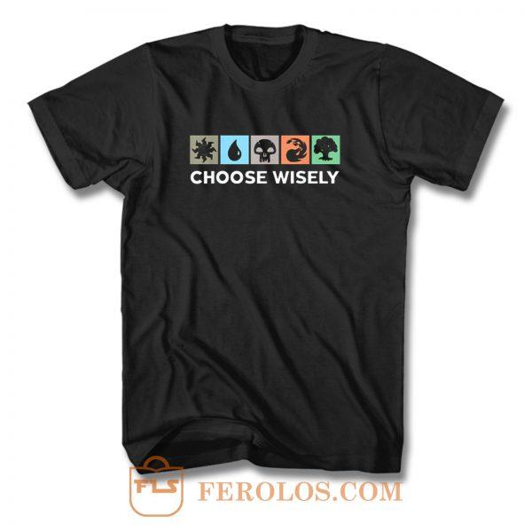 Choose Wisely Vintage T Shirt