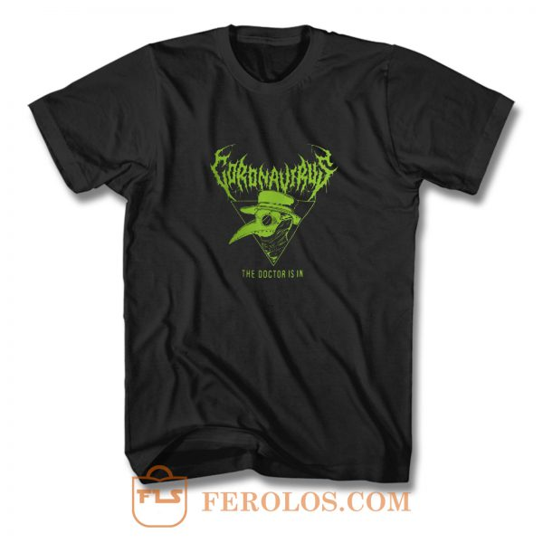Coronavirus The Doctor Is In Halloween T Shirt