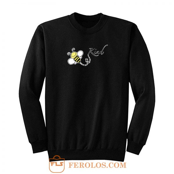 Cute Bee Fly Bee Kind Sweatshirt