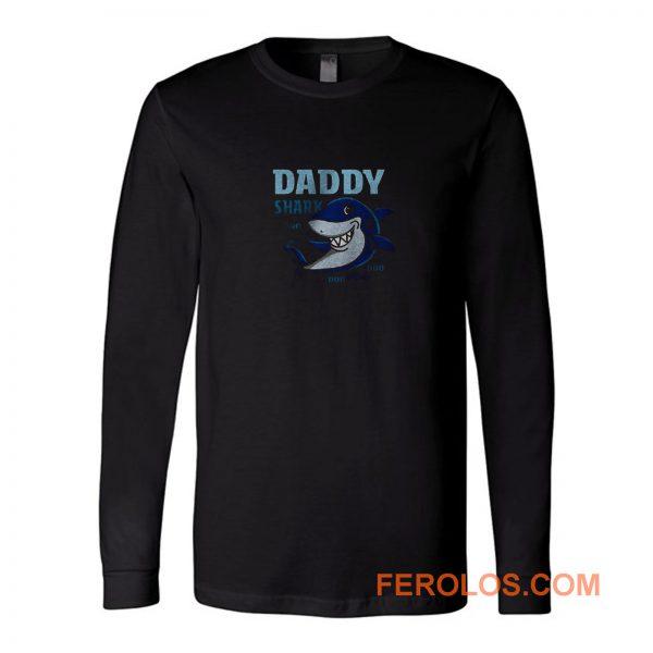 Daddy Shark Doo Doo Doo Daddy Long Sleeve