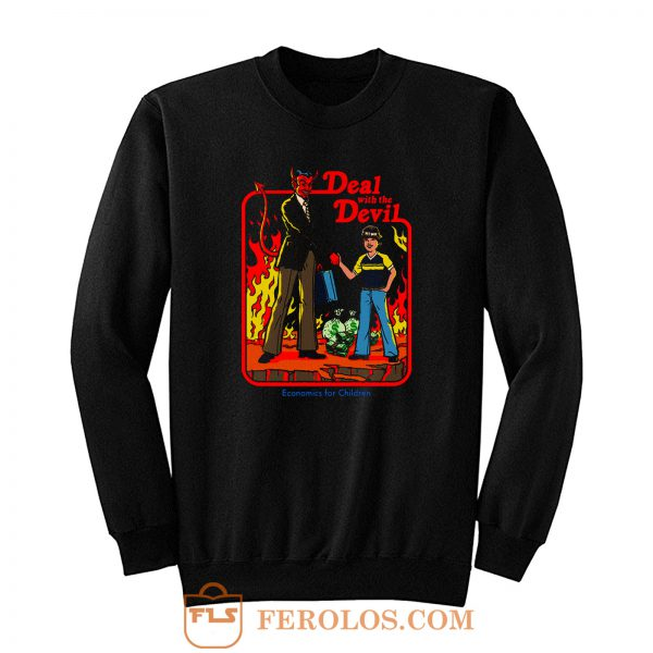 Deal Wirh Devil Sweatshirt