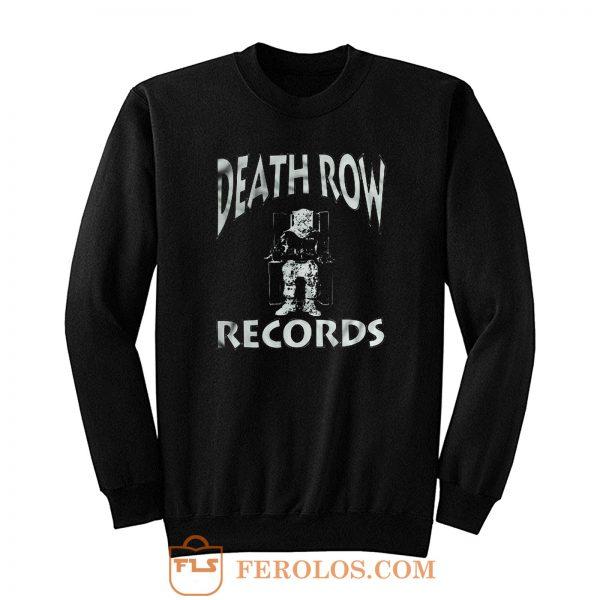 Death Row Rap Hip Hop Sweatshirt