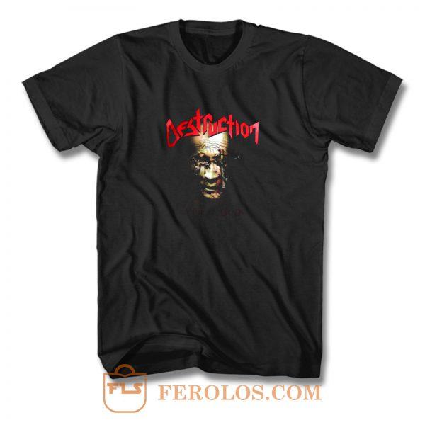 Destruction T Shirt