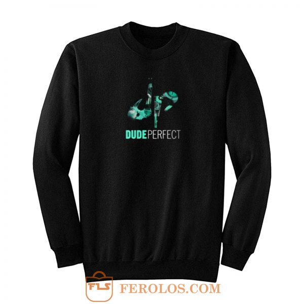 Dude Perfect Sweatshirt