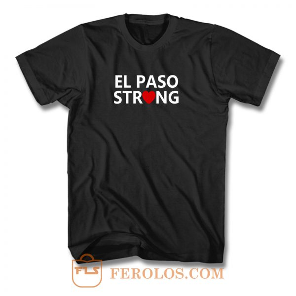 El Paso Texas Strong T Shirt