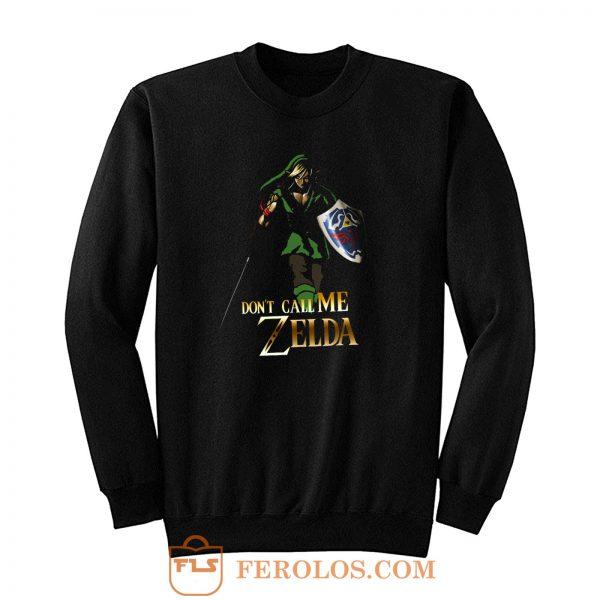 Elf Green Warrior Dont Call Me Zelda Anime Sweatshirt