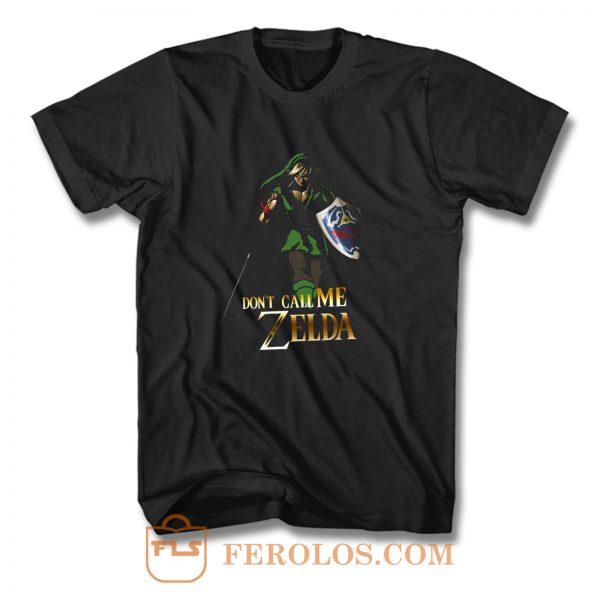 Elf Green Warrior Dont Call Me Zelda Anime T Shirt