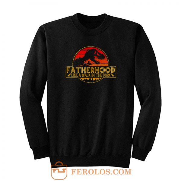 Fatherhood Jurassic Park Sweatshirt