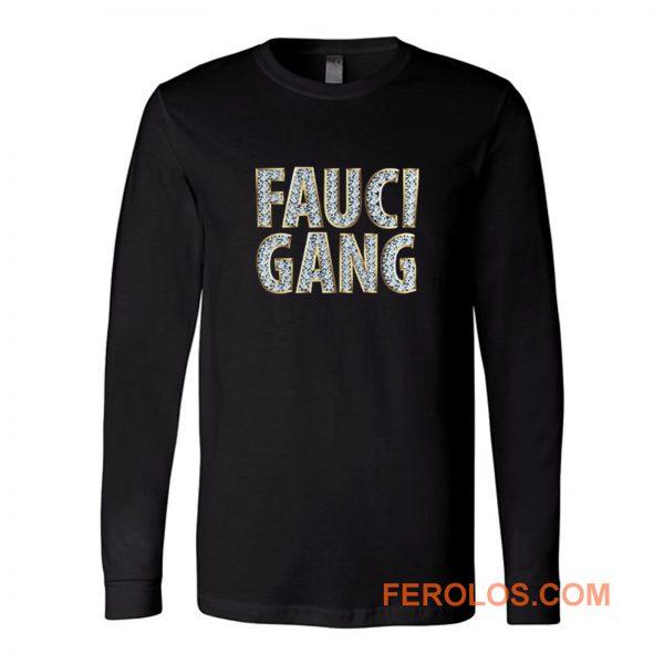 Fauci Gang Long Sleeve