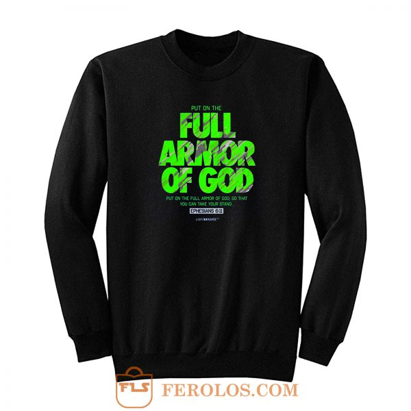 Full Armor Sweatshirt