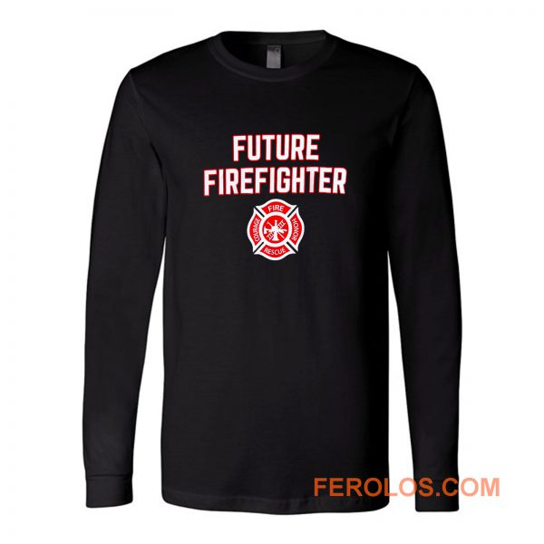 Future Firefighter Long Sleeve