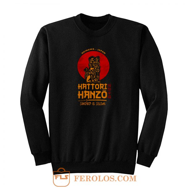 Hattori Hanzo Okinawa Sword And Sushi Sweatshirt