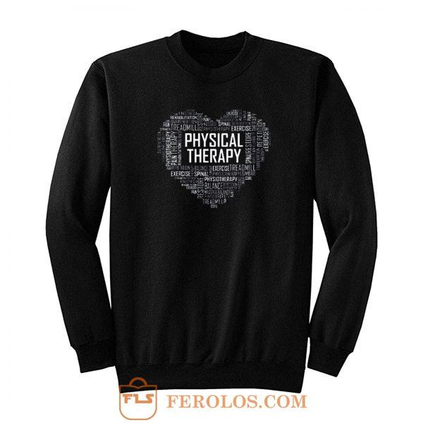 Heart Pysichal Therapy Sweatshirt