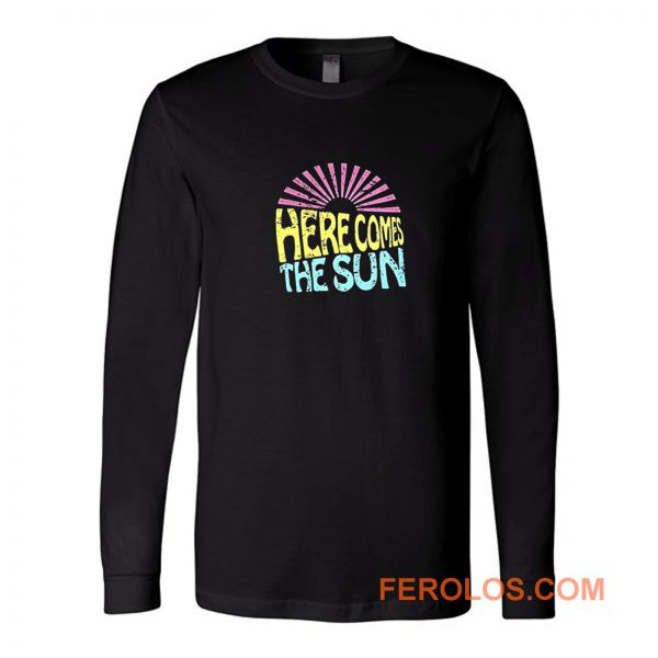 Here Comes The Sun Long Sleeve